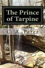 The Prince of Tarpine