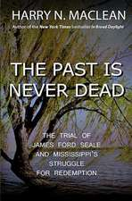 The Past Is Never Dead