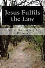Jesus Fulfils the Law