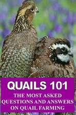 Quails 101