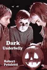 Dark Underbelly