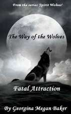 The Ways of the Wolves