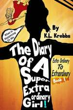 The Diary of a Super Extraordinary Girl
