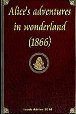 Alice's Adventures in Wonderland (1866)