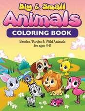 Big & Small Animals Coloring Book