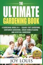Ultimate Gardening Book