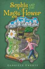 Sophie and the Magic Flower