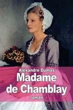 Madame de Chamblay