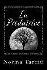 La Predatrice