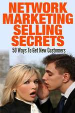 Network Marketing Selling Secrets