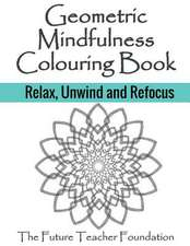 Geometric Mindfulness Colouring Book