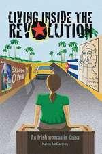 Living Inside the Revolution