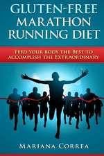 Gluten-Free Marathon Running Diet
