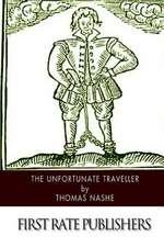 The Unfortunate Traveller