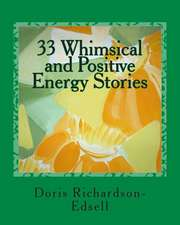 33 Whimsical and Positive Energy Stories