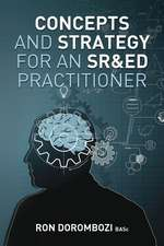 Concepts and Strategy for an Sr&ed Practitioner
