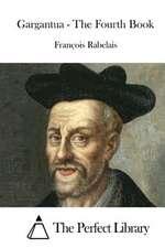 Gargantua - The Fourth Book
