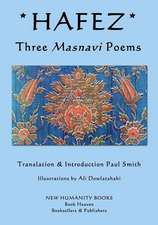 Hafez - Three Masnavi Poems