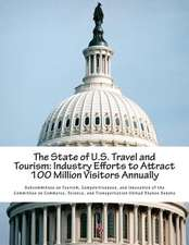 The State of U.S. Travel and Tourism