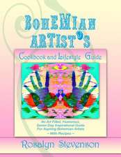 Bohemian Artist's Cookbook and Lifestyle Guide