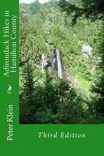 Adirondack Hikes in Hamilton County 3rd Edition