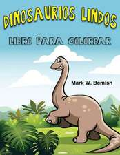 Dinosaurios Lindos Libro Para Colorear (Spanish Edition)