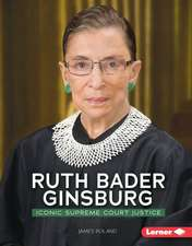 Ruth Bader Ginsburg:  Iconic Supreme Court Justice