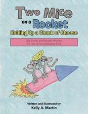 Two Mice on a Rocket Holding Up a Chunk of Cheese