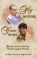 My Mother, Your Mama