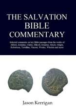 The Salvation Bible Commentary