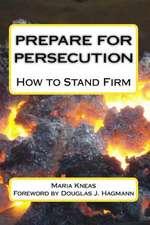 Prepare for Persecution