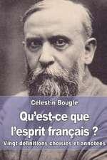 Qu'est-Ce Que L'Esprit Francais ?