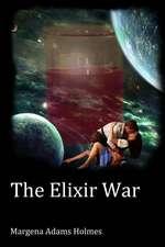 The Elixir War