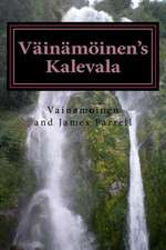 Vainamoinen's Kalevala