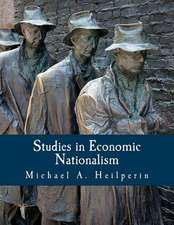 Studies in Economic Nationalism
