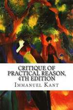 Critique of Practical Reason, 4th Edition
