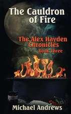 The Cauldron of Fire