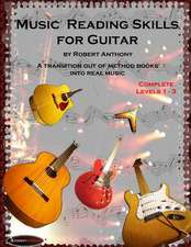 Music Reading Skills for Guitar Complete Levels 1 - 3
