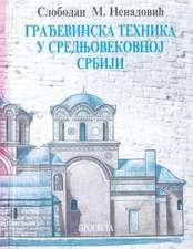 Gradjevinska Tehnika U Srednjovekovnoj Srbiji