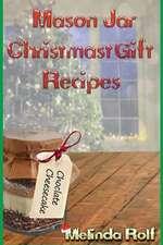Mason Jar Christmas Gift Recipes