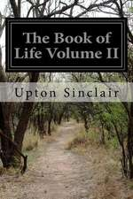 The Book of Life Volume II