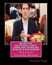 Secrets of Successful Guest Complaint Handling in Hotel & Restaurant
