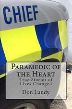Paramedic of the Heart