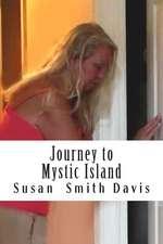 Journey to Mystic Island