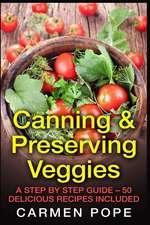 Canning & Preserving Veggies