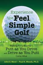 Experience the Feel of Simple Golf