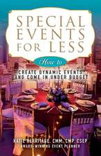 Special Events for Less
