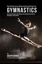 Peak Performance Shake and Juice Recipes for Gymnastics