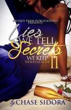 Lies We Tell, Secrets We Keep 2