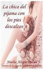 La Chica del Pijama Con Los Pies Descalzos
